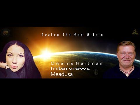 Dwaine Hartman Interviews Meadusa Awakened in Goddess Consciousnesses