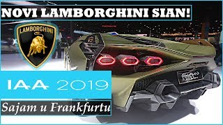 NOVI LAMBORGHINI SIAN | DIZAJN IZ PAKLA - IAA Frankfurt 2019.