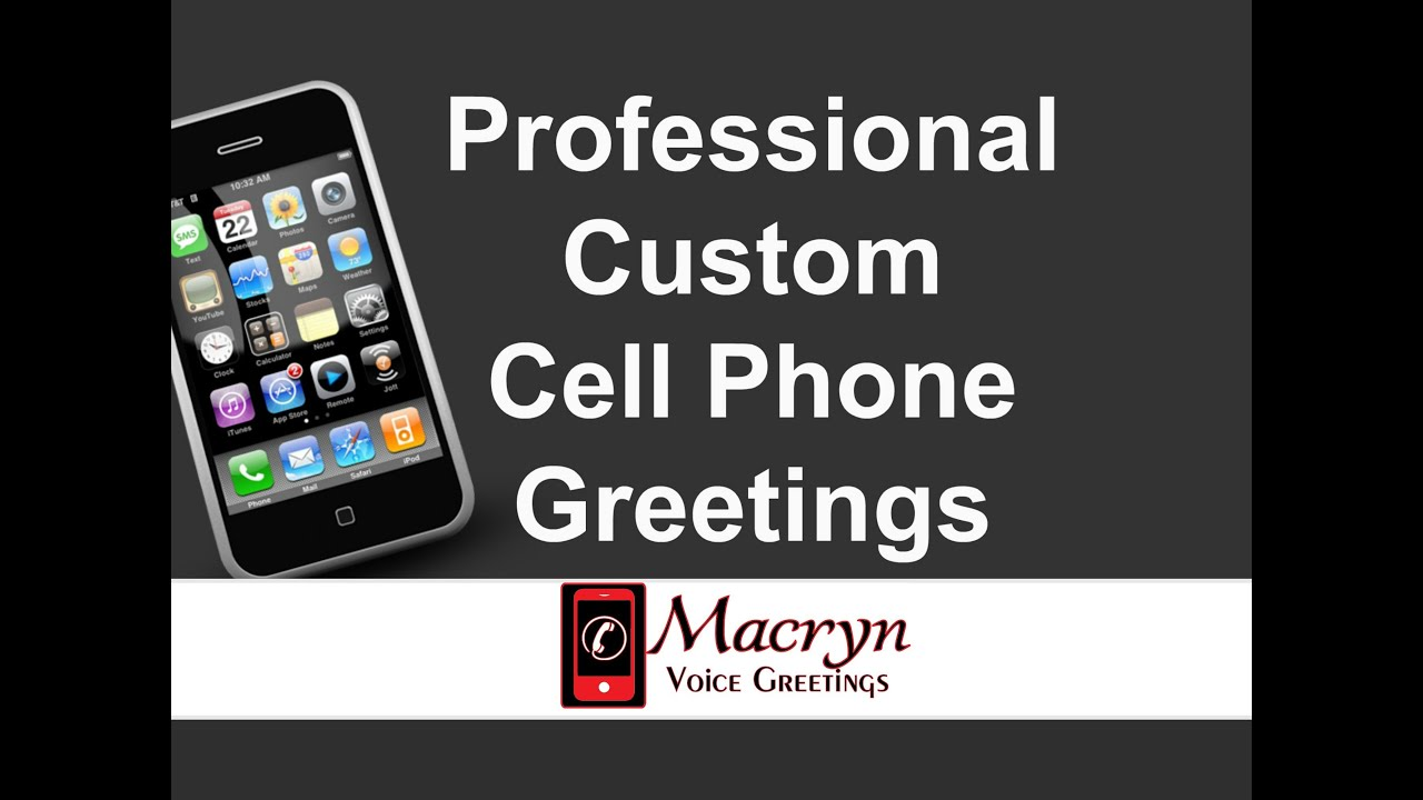 Professional Cell Phonemobile Phonesmart Phone Voicemail Greetings