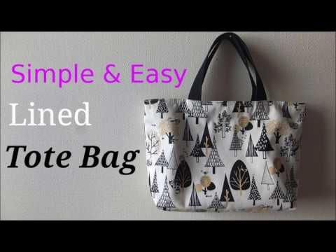*裏地付き*簡単トートバッグの作り方* 【DIY】Lined Tote Bag Tutorial.