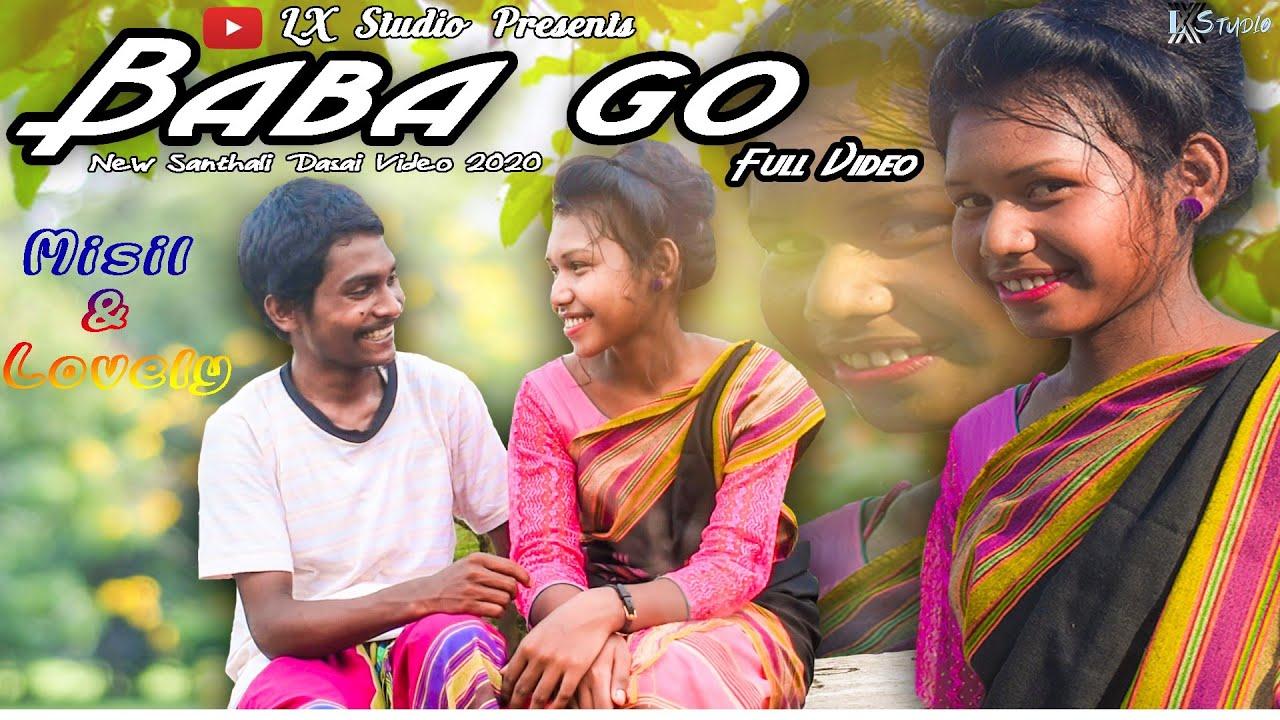 BABA GO // Santhali Dasai Song 2020 // Misil Kisku & Lovely // LX Studio Pakuria