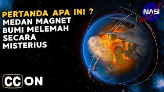ANEH !!!! MEDAN MAGNET BUMI MELEMAH SECARA MISTERIUS