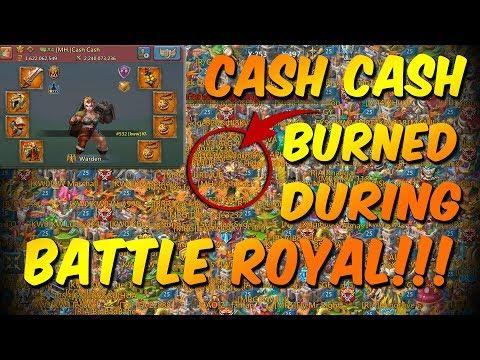 CASH CASH Burned During Battle Royal - Lords Mobile
