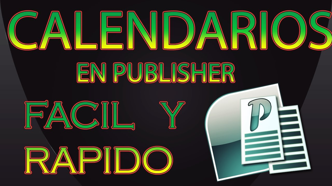 TUTORIAL DE COMO CREAR CALENDARIOS EN PUBLISHER - YouTube