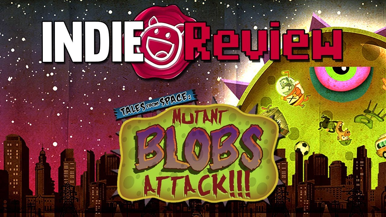 Tales From Space: Mutant Blobs Attack Crack