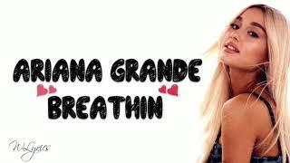 Ariana Grande - Breathin remix (Lyrics/Letra)