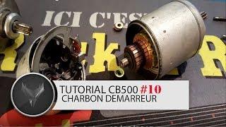 [TUTORIAL #10] REMPLACEMENT CHARBON DEMARREUR