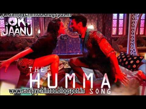 THE HUMMA HUMMA -  OK JAANU FULL HD SONG
