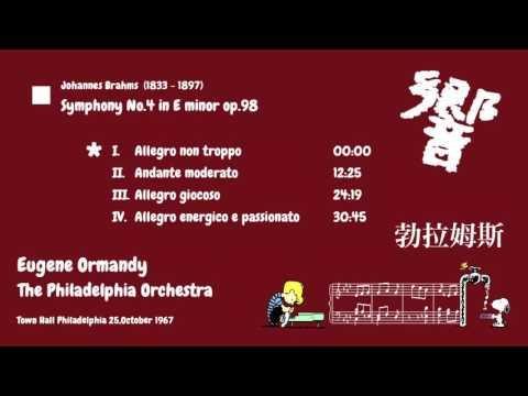 Johannes Brahms Symphony No.4 - Eugene Ormandy 1967