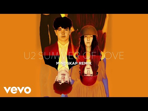 U2 - Summer Of Love (Mindskap Remix / Audio)
