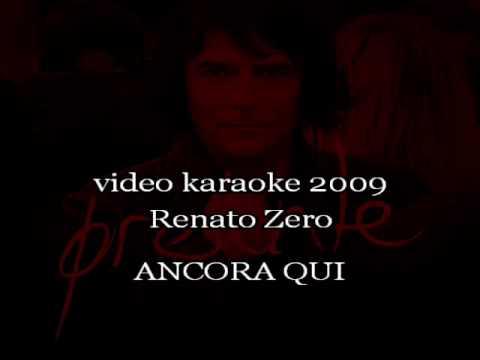 Renato Zero - Ancora qui (karaoke)