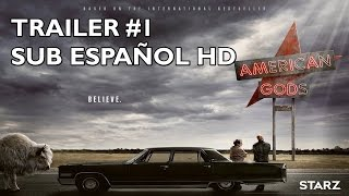 American Gods - Temporada 1 - Trailer #2 - Subtitulado al Español