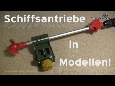 Antriebe im Schiffsmodell 1/7- Welle-Schraube