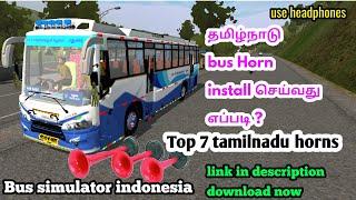 How to add tamilnadu bus horns in bussid / bus simulator indonesia