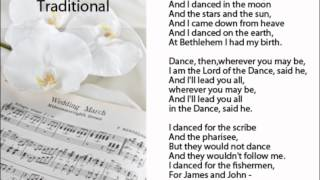 Lord of the Dance (w/ Lyrics) - Traditional Hymn