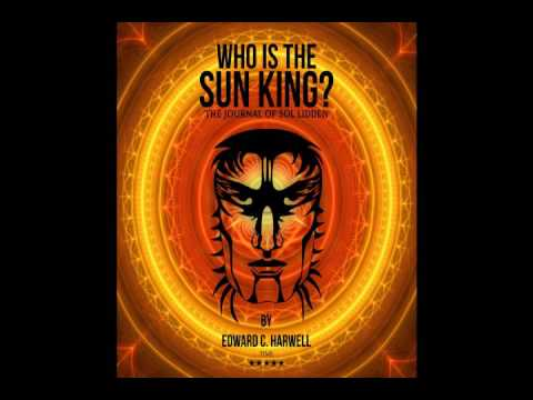 Who is the Sun King? (Audio Book Episode 1)