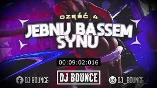 ⛔😍 #JEBNIJ #BASSEM #SYNU 😍⛔ [ Część 4 JADĄ ŚWIRY! HITY 2020 😍😱✅ ] @DJ Bounce