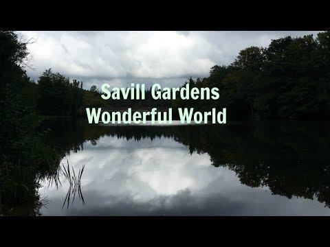 Savill Gardens-Wonderful World