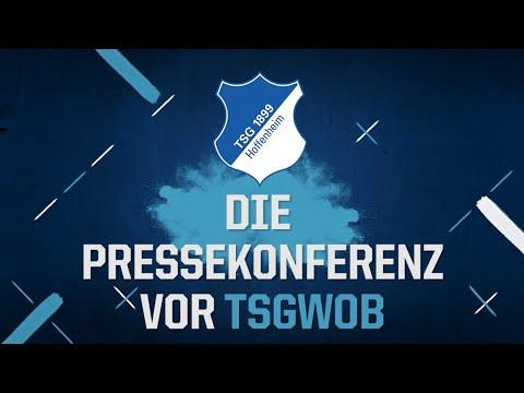Die Pressekonferenz Vor #TSGWOB Im Re-Live