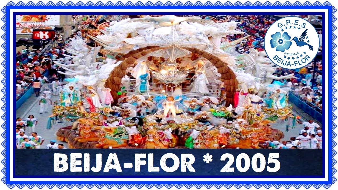 BEIJA-FLOR 2005 - EM NOME DO PAI, DO FILHO, A BEIJA-FLOR É TRI   #ResenhaRJ101   #GeraçãoCarnaval