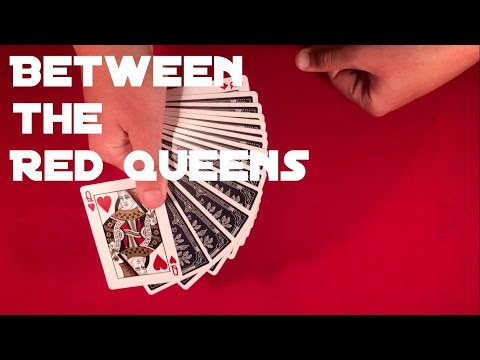 Between the Two Red Queens Card Trick!