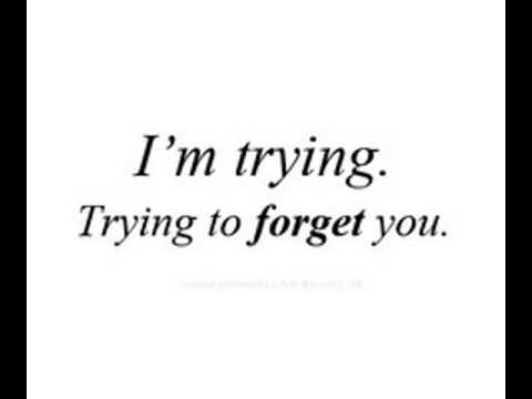 im going to forget you