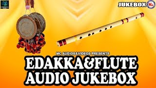 Instrumental Music Edakka & Flute I Instrumental music   Edakka & Flute Music Audio jukebox