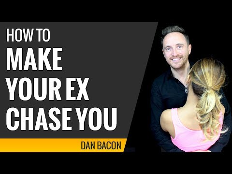 how to make your ex chase you - 6 tips