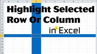 Excel VBA Tips n Tricks #17 Highlight Selected Row or Column