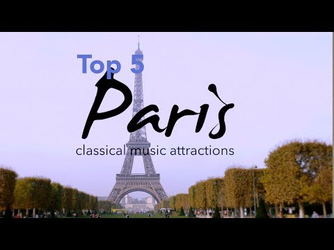 Paris, France: Classical Music Attractions (Top 5)