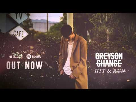 Greyson Chance - Hit & Run (Official Audio)