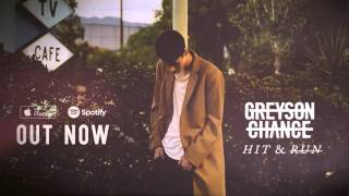 Repeat youtube video Greyson Chance - Hit & Run (Official Audio)