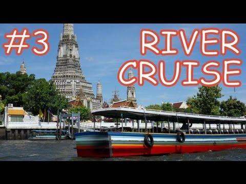Amazing Thailand #3: Bangkok's Chao Phraya River Cruise