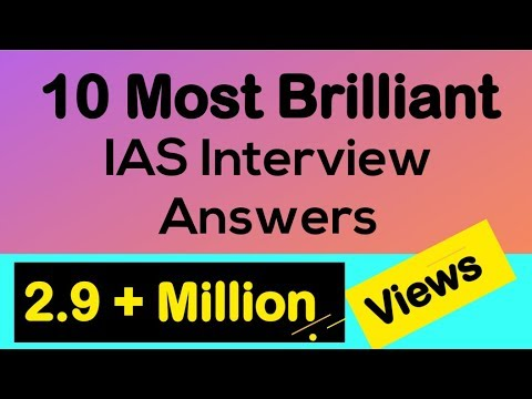 10 Most Brilliant Answers of UPSC Interview Questions (Compilation)