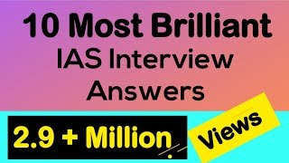10 Most Brilliant Answers of UPSC Interview Questions (Compilation)(Its so amazing Interview answers/reply to Questions asked in India's Toughest Examination Interview... On most of the answers you would be speechless , Lets ..., 2015-12-09T20:54:20.000Z)