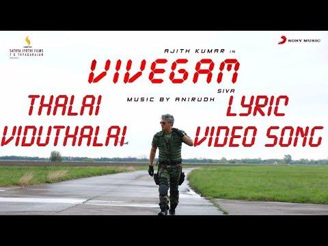 Thalai Viduthalai - Vivegam Official Lyric Video Song On | Ajith Kumar Anirudh Siva