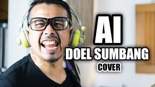 Download DOEL SUMBANG - Ai | 3PEMUDA BERBAHAYA COVER