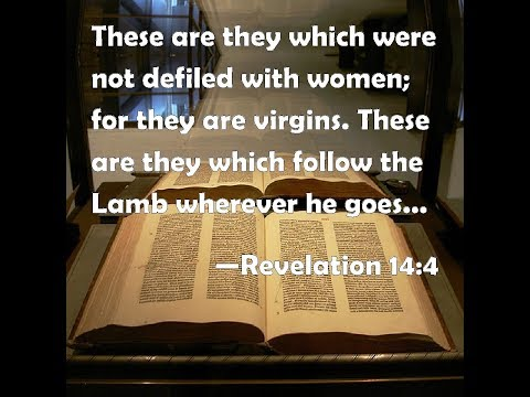 Will the 144,000 of Revelation 14:4 be virgin unmarried Jewish men?