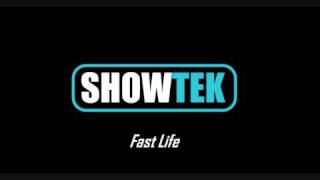 Watch Showtek Fast Life video