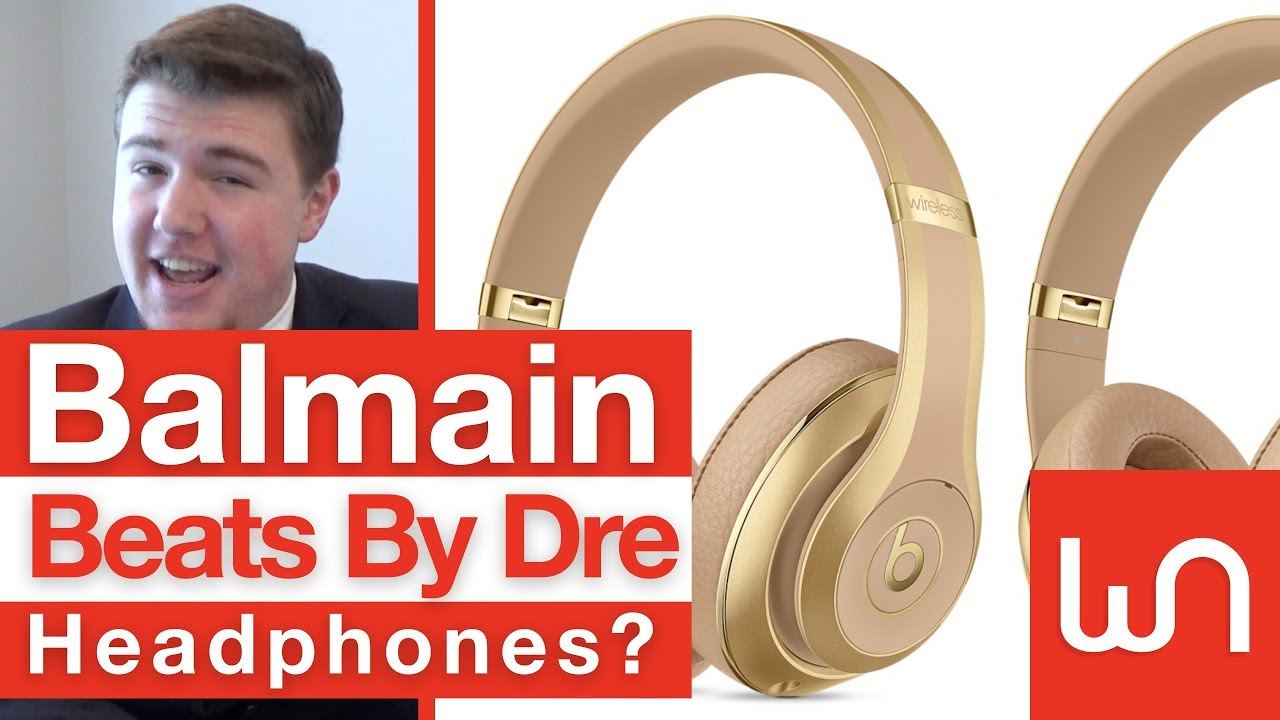 6c91cf92d43 Balmain Beats Headphones? - YouTube