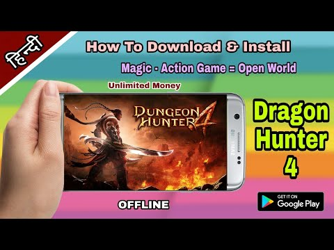 How To Download Dragon Hunter 4 |Mod Apk |Open World |Offline