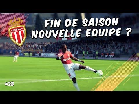 FIFA 18 - Carrière Manager / FIN DE SAISON NOUVELLE EQUIPE ? #23