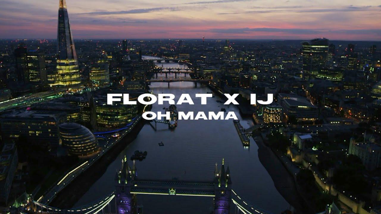 Download FLORAT x IJ - OH MAMA (Prod. by DJ A-BOOM)