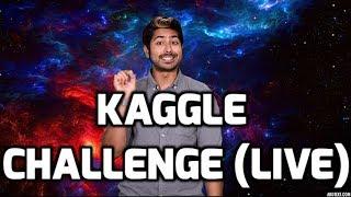 Kaggle Challenge (LIVE)