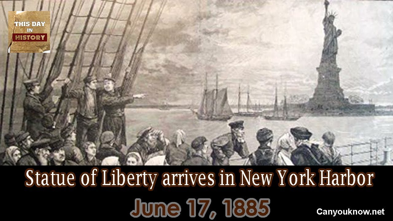 Statue of Liberty arrives in New York Harbor June 17, 1885 - YouTube