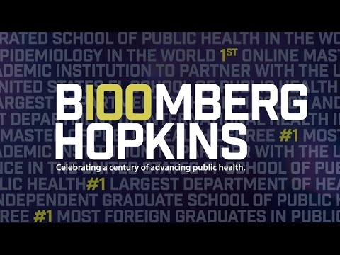 The Next 100 Years  - Johns Hopkins Bloomberg School of Public Health