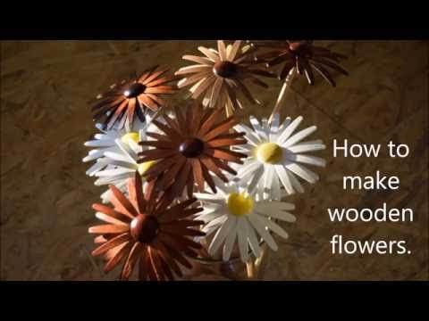 How to make wooden flowers.