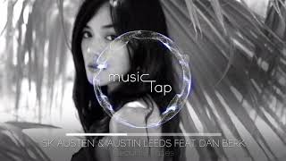 SK Austen & Austin Leeds feat. Dan Berk - Beautiful Faces