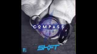 SHIFT - COMPASS (Audio Only)