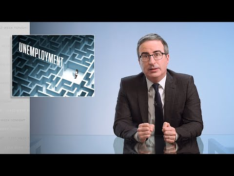 Unemployment: Last Week Tonight with John Oliver (HBO)